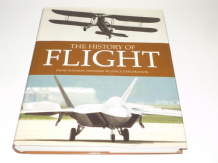 HISTORY OF FLIGHT (THE) : FROM AVIATION PIONEERS TO SPACE EXPLORATION (Simons & Withington 2004)